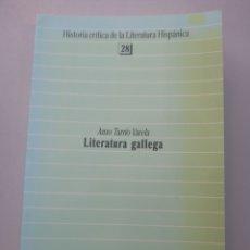 Libri: LITERATURA GALLEGA. HISTORIA CRÍTICA DE LA LITERATURA HISPÁNICA. ANXO TARRÍO VARELA. Lote 169645761