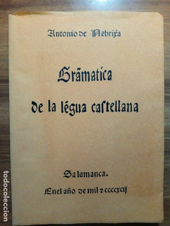GRAMÁTICA DE LA LENGUA CASTELLANA - NEBRIJA, ANTONIO DE (Libros Nuevos - Humanidades - Filología)