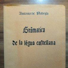 Libros: GRAMÁTICA DE LA LENGUA CASTELLANA - NEBRIJA, ANTONIO DE. Lote 175513760