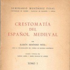 Libros: CRESTOMATÍA DEL ESPAÑOL MEDIEVAL, MENÉNDEZ PIDAL. Lote 176509974