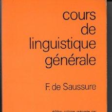 Libros: LA BASE DE LA LINGÜÍSTICA MODERNA. F. DE SAUSSURE. EN FRANCÉS. Lote 176511200