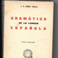 Libros: UNA GRAMÁTICA ESPAÑOLA CLÁSICA Y MUY COMPLETA. Lote 176518968