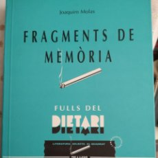 Libri: MOLAS, JOAQUIM. FULLS DEL DIETARI. BIBLIOTECA DE LA SUDA. TRANSVÀRIA. 1A ED. LLEIDA, JUNY 1997.. Lote 178018364