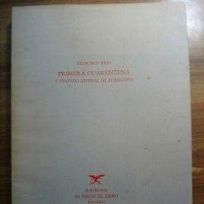 Livros: PRIMERA CUARENTENA Y TRATADO GENERAL DE LITERATURA - RICO, FRANCISCO. Lote 182284330