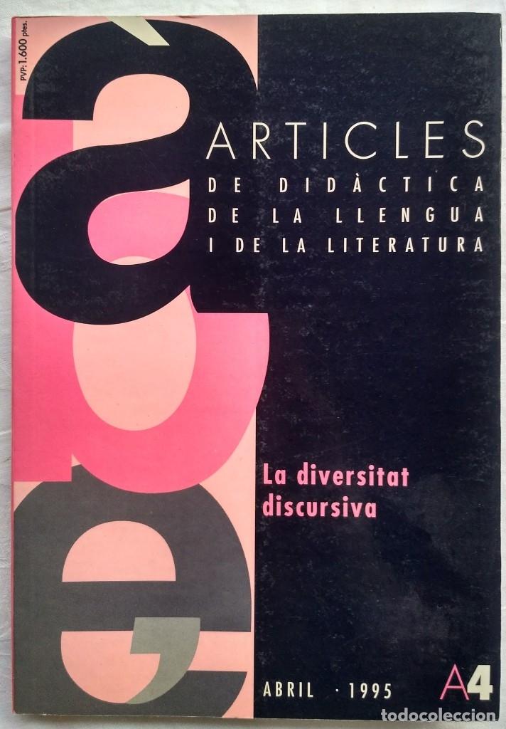 ARTICLES DE DIDACTICA DE LA LLENGUA I DE LA LITERATURA. LA DIVERSITAT DISCURSIVA. A4 1995 (Libros Nuevos - Humanidades - Filología)