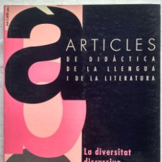 Libros: ARTICLES DE DIDACTICA DE LA LLENGUA I DE LA LITERATURA. LA DIVERSITAT DISCURSIVA. A4 1995. Lote 182421613