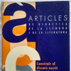 Libros: ARTICLES DE DIDACTICA DE LA LLENGUA I DE LA LITERATURA. CONSTRUIR EL DISCURS ESCRIT. A5 1995. Lote 182421693