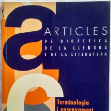 Libros: ARTICLES DE DIDACTICA DE LA LLENGUA I DE LA LITERATURA. TERMINOLOGIA I ENSENYAMENT. A9 1996. Lote 182421765