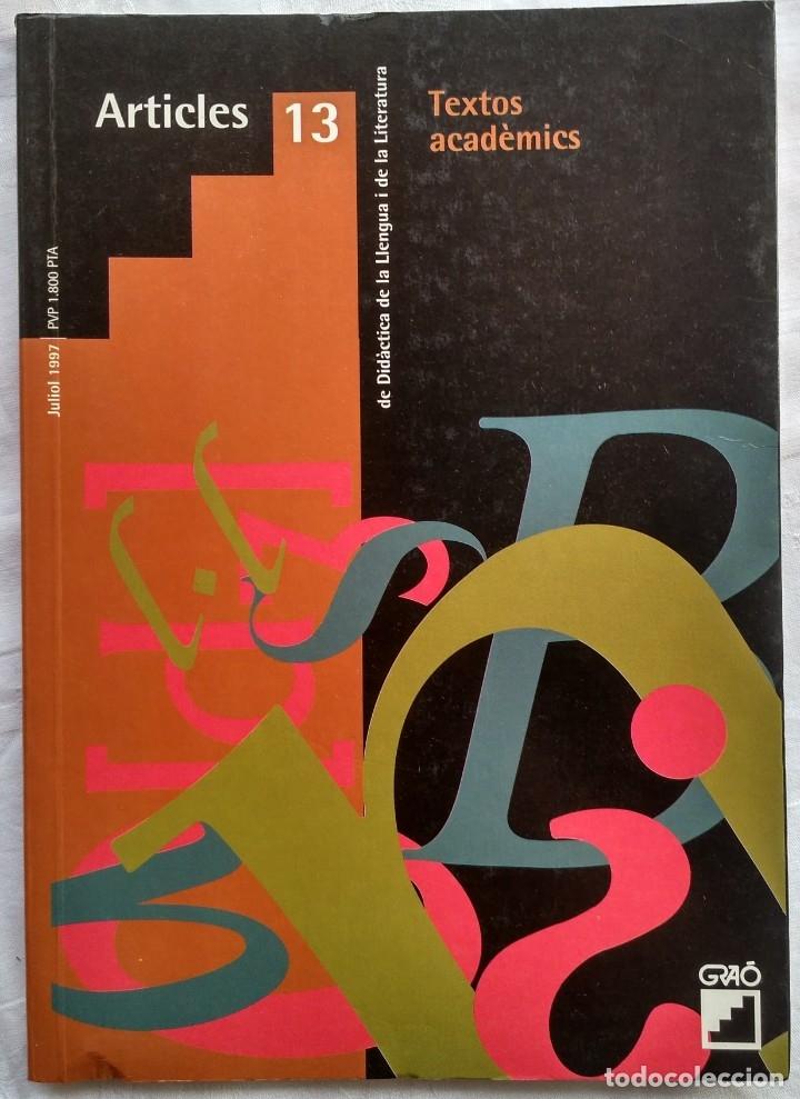REVISTA DE DIDACTICA DE LA LLENGUA I DE LA LITERATURA. ARTICLES 13. AÑO 2002 (Libros Nuevos - Humanidades - Filología)