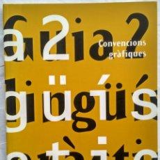 Libros: GUIA 2: LINGÜÍSTICA PRÀCTICA. CONVENCIONS GRÀFIQUES. Lote 182424901