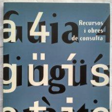 Libros: GUIA 4: LINGÜÍSTICA PRÀCTICA. RECURSOS I OBRES DE CONSULTA.. Lote 182424956