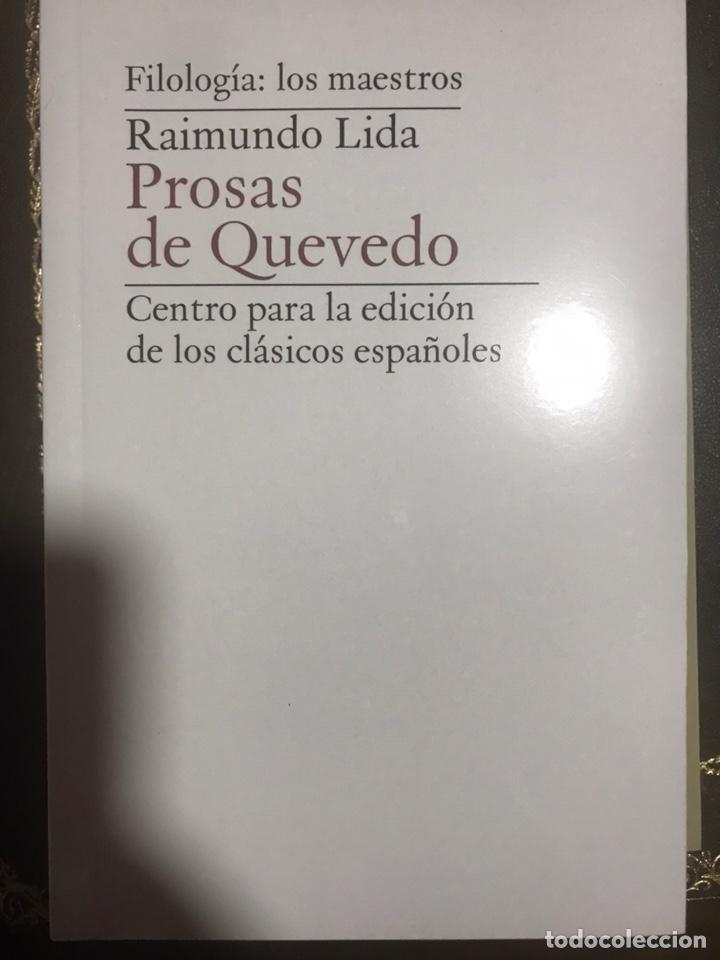 PROSAS DE QUEVEDO. RAIMUNDO LIDA. FILOLOGÍA (Libros Nuevos - Humanidades - Filología)