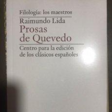 Libros: PROSAS DE QUEVEDO. RAIMUNDO LIDA. FILOLOGÍA. Lote 182753961
