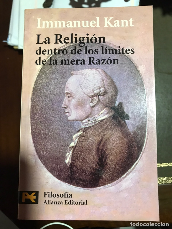 LA RELIGIÓN DENTRO DE LOS LÍMITES DE LA MERA RAZÓN IMMANUEL KANT (Libros Nuevos - Humanidades - Filología)