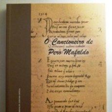 Libri: GALICIA: O CANCIONEIRO DE PERO MAFALDO / LETICIA EIRIN - MANUEL FERREIRO (EN GALLEGO). Lote 184203133
