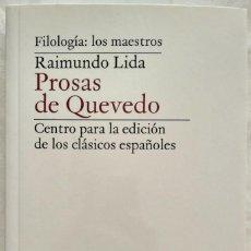 Libros: PROSAS DE QUEVEDO. RAIMUNDO LIDA.. Lote 187418931