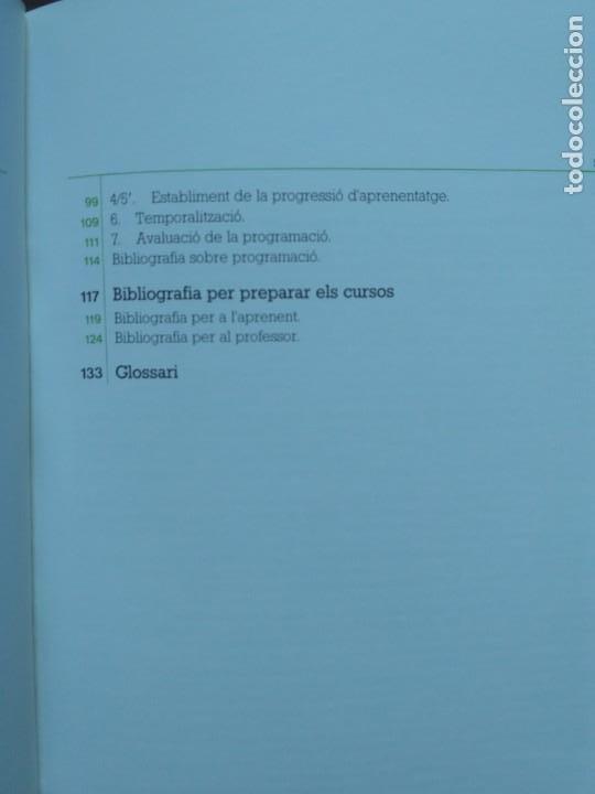 Libros: PROGRAMES I ORIENTACIONS PER ALS CURSOS DE LLENGUA CATALANA (NIVELLS DE SUFICIÈNCIA I PROFICIÈNCIA) - Foto 3 - 190124062