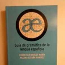 Libros: GUÍA DE GRAMÁTICA DE LA LENGUA ESPAÑOLA. MARCOS MARÍN, FRANCISCO / ESPAÑA RAMÍREZ, PALOMA. ESPASA. Lote 191302888