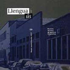 Libros: LLENGUA I ÚS. REVISTA DE POLÍTICA LINGÜÍSTICA. NÚMEROS 1-40. Lote 192899132