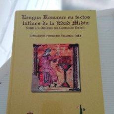 Livres: LENGUA ROMANCE EN TEXTOS LATINOS DE LA EDAD MEDIA. Lote 195080470