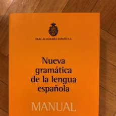 Livres: NUEVA GRAMÁTICA DE LA LENGUA ESPAÑOLA. MANUAL. Lote 198478905