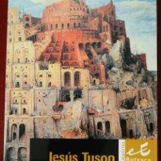 Libros: MAL DE LLENGUAS. JESUS TUSON. Lote 198643853
