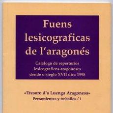Livres: NAGORE LAIN, FRANCHO. FUENS LESICOGRAFICAS DE L'ARAGONÉS. 1998.. Lote 198834971