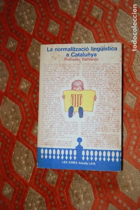 3 - LA NORMALITZACIÓ LINGÜÍSTICA A CATALUNYA. FRANCESC VALLVERDÚ. ED. LAIA, 1979 (Libros Nuevos - Humanidades - Filología)