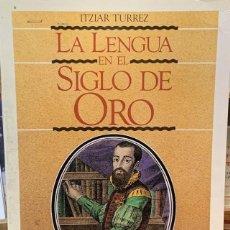 Libros: LA LENGUA EN EL SIGLO DE ORO. Lote 204179622
