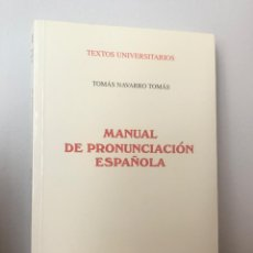 Libros: MANUAL DE PRONUNCIACIÓN ESPAÑOLA.. Lote 205021485