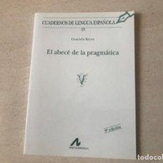 Libros: EL ABECÉ DE LA PRAGMÁTICA. GRACIELA REYES, ARCO LIBROS. Lote 205048335