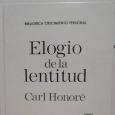 Libros: ELÓGIO DE LA LENTITUD DE CARL HONORÉ. Lote 205603790