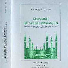 Libros: ASÍN PALACIOS. GLOSARIO DE VOCES ROMANCES REGISTRADAS POR UN BOTÁNICO ANÓNIMO HISPANO MUSULMÁN. 1994. Lote 205683558