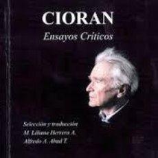 Libros: CIORAN, ENSAYOS CRÍTICOS -M.L HERRERA Y A. ABAD (EDS). Lote 206964251