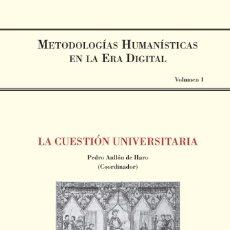 Libros: PEDRO AULLÓN DE HARO (ED.) - LA CUESTIÓN UNIVERSITARIA. Lote 208671491