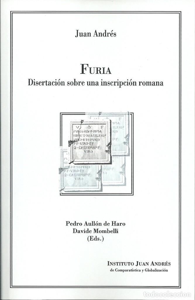 JUAN ANDRÉS - FURIA: DISERTACIÓN SOBRE UNA INSCRIPCIÓN ROMANA (Libros Nuevos - Humanidades - Filología)