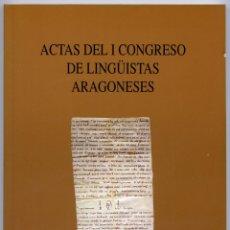 Livres: VV.AA. ACTAS DEL I CONGRESO DE LINGUISTAS ARAGONESES. ZARAGOZA, 1991.. Lote 210103658