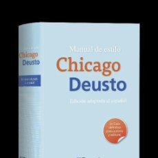 Livres: MANUAL DE ESTILO CHICAGO DEUSTO (EDICCIÓN ADAPTADA AL ESPAÑOL). UNICO EN TODOCOLECCION. Lote 211877101
