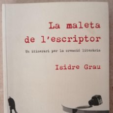 Libros: LA MALETA DE L'ESCRIPTOR - ISIDRE GRAU - ROSA DELS VENTS - 2005. Lote 213203001