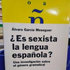 Libros: ¿ES SEXISTA LA LENGUA ESPAÑOLA?UNA INVESTIGACIÓN SOBRE EL GÉNERO GRAMATICAL,PAIDOS 1994,1°EDICIÓN,. Lote 220949843