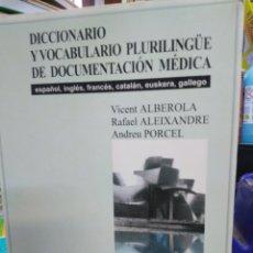 Libros: DICCIONARIO Y VOCABULARIO PLURILINGUE DE DOCUMENTACIÓN MÉDICA-ALBEROLA/ALEIXANDRE/PORCEL-1999,NUEVO. Lote 220950123