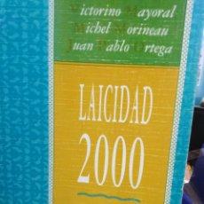 Libros: LAICIDAD 2000-APORTACION AL DEBATE SOBRE EL LAICISMO-MAYORAL,MORINEAU,ORTEGA,EDITA POPULAR,1990,. Lote 220950321