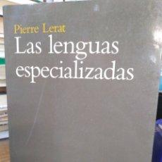 Libros: LAS LENGUAS ESPECIALIZADAS-PIERRE LERAT-ARIEL LINGÜÍSTICA,1°EDICIÓN,1997. Lote 220950587
