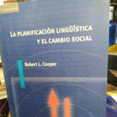 Libros: LA PLANIFICACIÓN LINGÜÍSTICA Y EL CAMBIO SOCIAL-ROBERT L.COOPER,EDITA CAMBRIDGE,1997. Lote 220953502