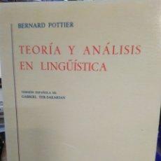 Libros: TEORÍA Y ANÁLISIS EN LINGÜÍSTICA-BERNARD POTTIER-EDITA GREDOS 1992,. Lote 220954440