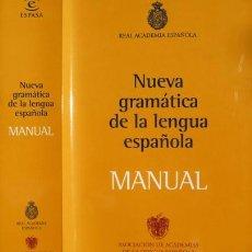 Libros: REAL ACADEMIA ESPAÑOLA. NUEVA GRAMÁTICA DE LA LENGUA ESPAÑOLA. MANUAL. 2010.. Lote 221142143