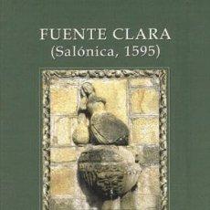 Libros: FUENTECLARA. PILAR ROMEU (ED.). JUDEOESPAÑOL. SEFARDÍ. ALJAMÍA - ROMEU FERRÉ, PILAR, ED.. Lote 224194327
