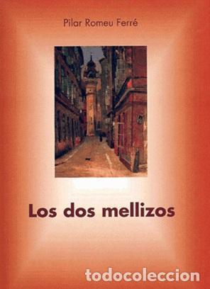 LOS DOS MELLIZOS. PILAR ROMEU (ED.). JUDEOESPAÑOL. SEFARDÍ. ALJAMÍA. - ROMEU FERRÉ, PILAR, ED. (Libros Nuevos - Humanidades - Filología)