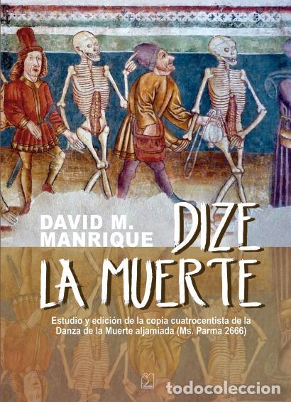 DIZE LA MUERTE. DAVID MANRIQUE. JUDE-ESPAÑOL. SEFARDÍA. ALJAMÍA. - MANRIQUE, DAVID M. (Libros Nuevos - Humanidades - Filología)