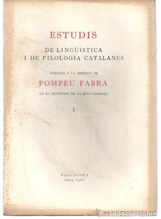 ESTUDIS DE LINGÜÍSTICA I DE FILOLOGIA CATALANES. R. ARAMON I SERRA. 2 T. 1968. (Libros Nuevos - Humanidades - Filología)